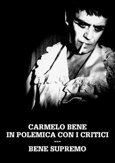 Carmelo Bene in polemica coi critici
